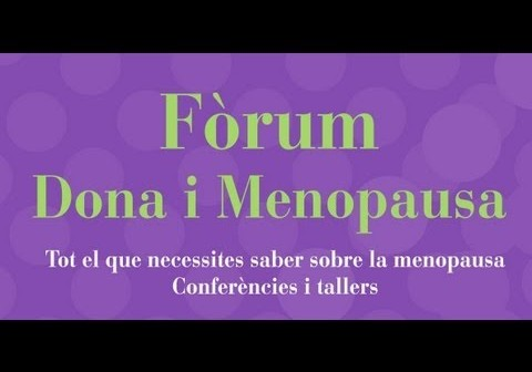 Video resumen del Fòrum Dona i Menopausa""