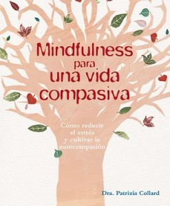 Mindfulness para una vida compasiva_Cubierta.indd