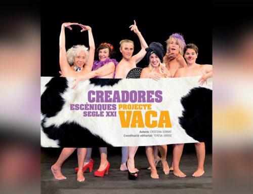"""""""Creadoras Escénicas Siglo XXI. Projecte Vaca"""""""